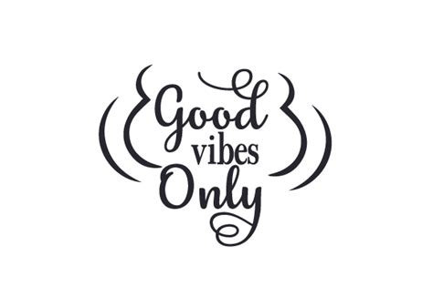 Good Vibes Only (SVG Cut file) by Creative Fabrica Crafts