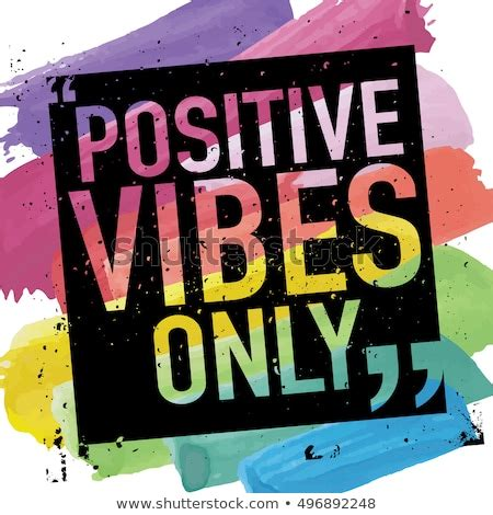Positive Vibes Only Positive Thinking Concept Stock Vector