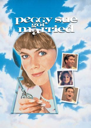 Love Those Classic Movies!!!: Peggy Sue Got Married (1986